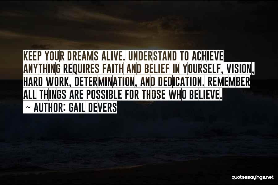 Faith In Dreams Quotes By Gail Devers