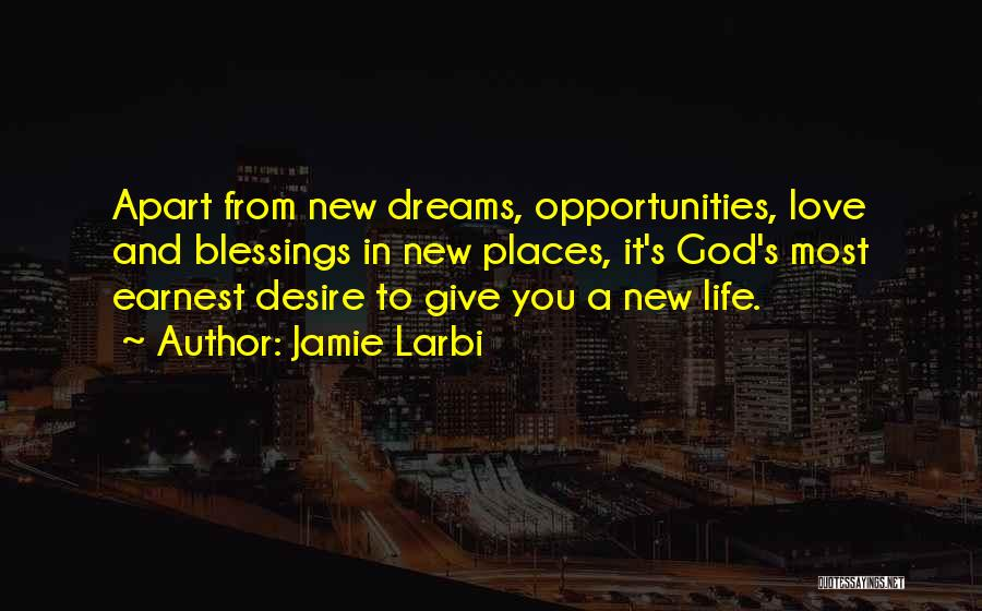 Faith In Dreams Quotes By Jamie Larbi