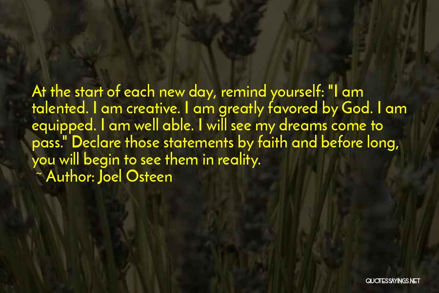 Faith In Dreams Quotes By Joel Osteen