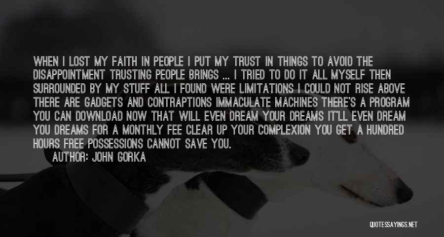 Faith In Dreams Quotes By John Gorka