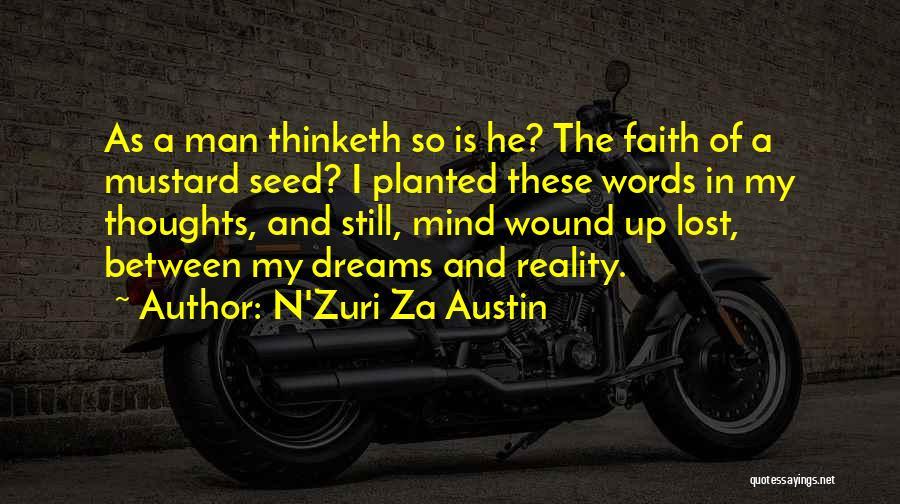 Faith In Dreams Quotes By N'Zuri Za Austin
