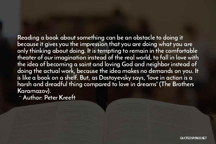 Faith In Dreams Quotes By Peter Kreeft