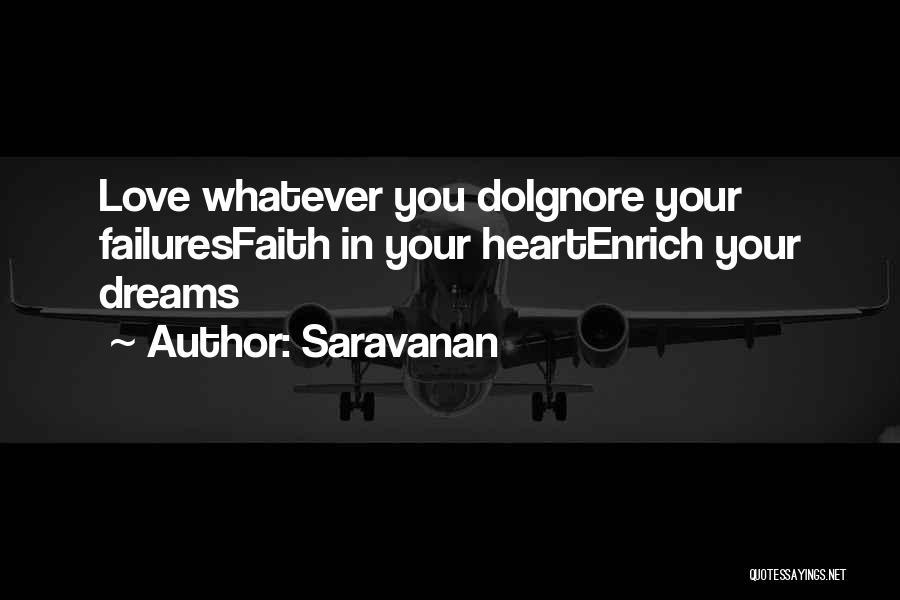 Faith In Dreams Quotes By Saravanan