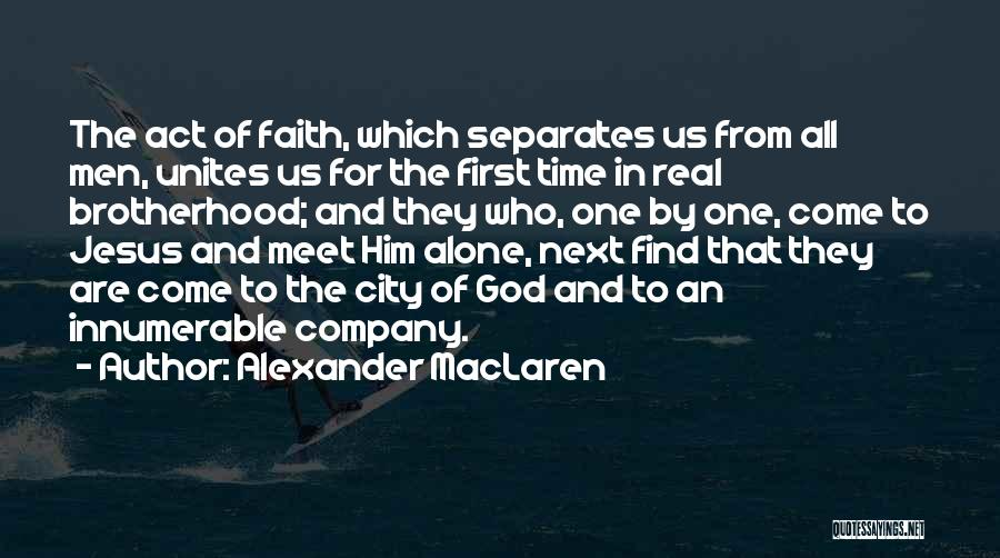 Faith In Him Quotes By Alexander MacLaren