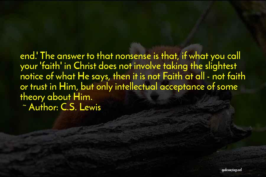 Faith In Him Quotes By C.S. Lewis