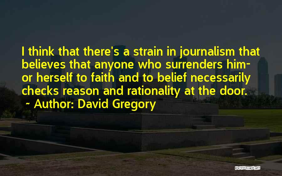 Faith In Him Quotes By David Gregory