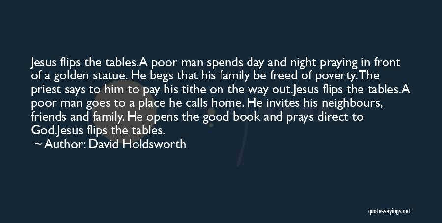 Faith In Him Quotes By David Holdsworth