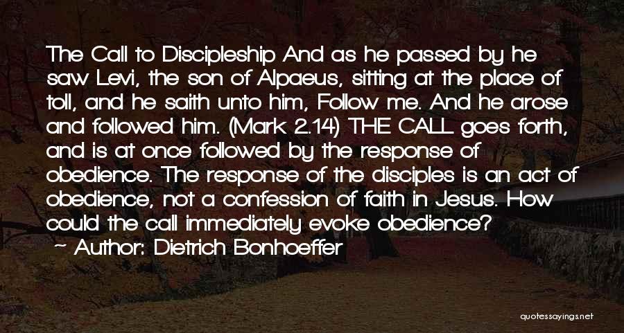 Faith In Him Quotes By Dietrich Bonhoeffer