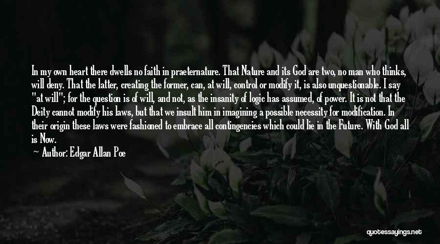 Faith In Him Quotes By Edgar Allan Poe