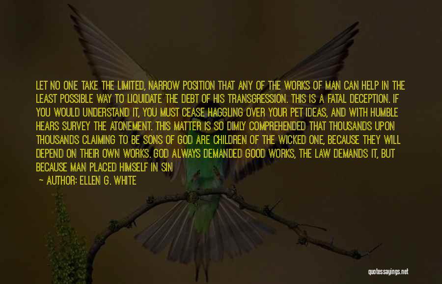 Faith In Him Quotes By Ellen G. White