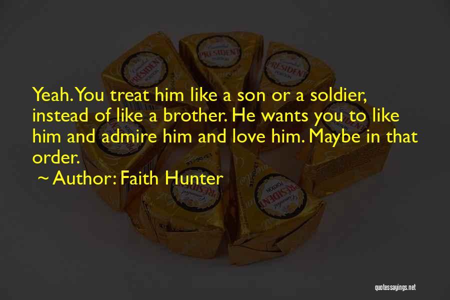 Faith In Him Quotes By Faith Hunter