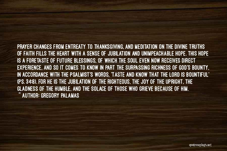 Faith In Him Quotes By Gregory Palamas