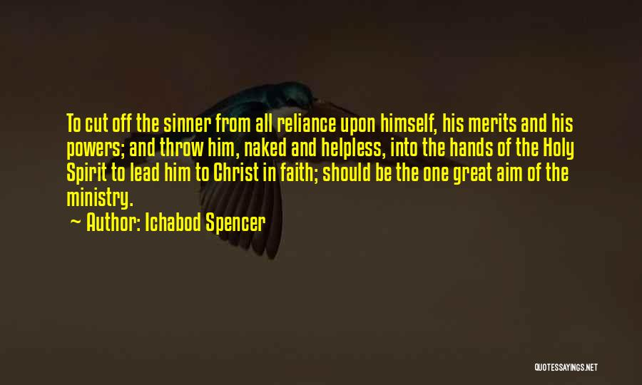 Faith In Him Quotes By Ichabod Spencer