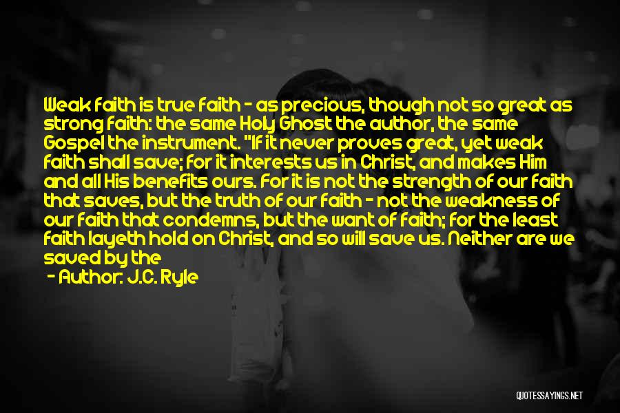Faith In Him Quotes By J.C. Ryle