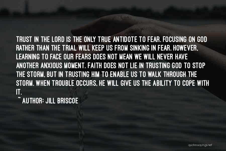 Faith In Him Quotes By Jill Briscoe