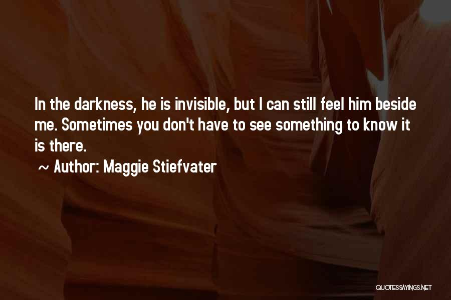 Faith In Him Quotes By Maggie Stiefvater