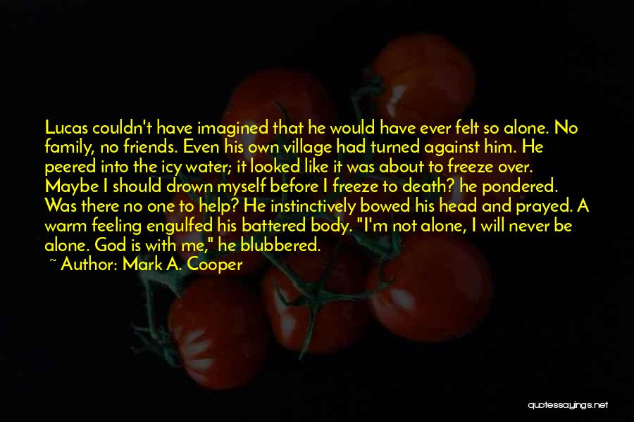 Faith In Him Quotes By Mark A. Cooper
