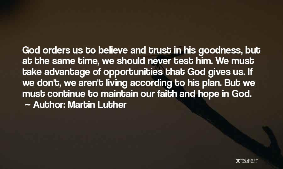 Faith In Him Quotes By Martin Luther