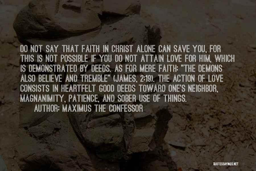Faith In Him Quotes By Maximus The Confessor