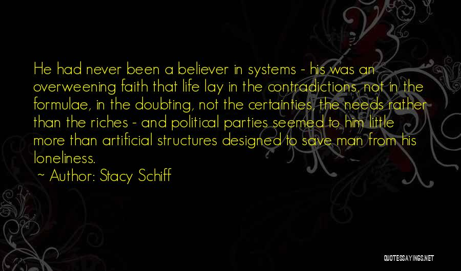 Faith In Him Quotes By Stacy Schiff