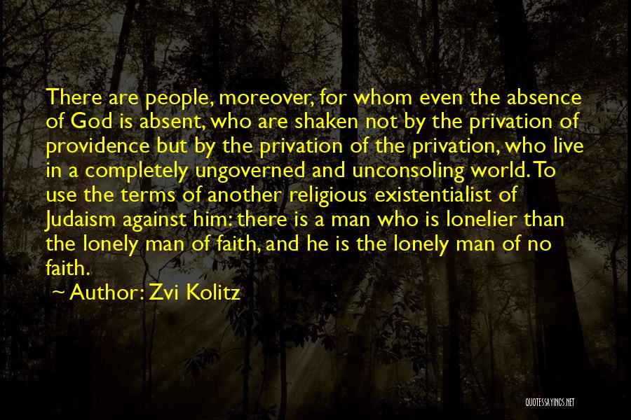Faith In Him Quotes By Zvi Kolitz