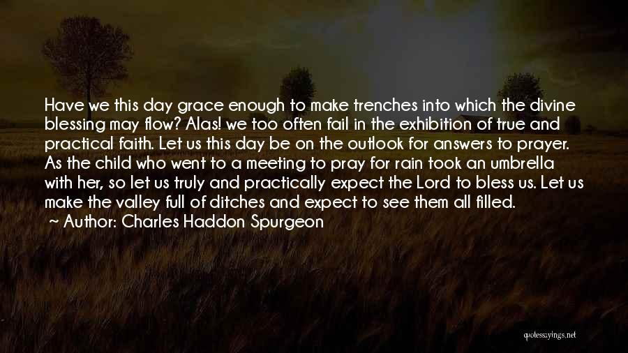 Faith In The Valley Quotes By Charles Haddon Spurgeon