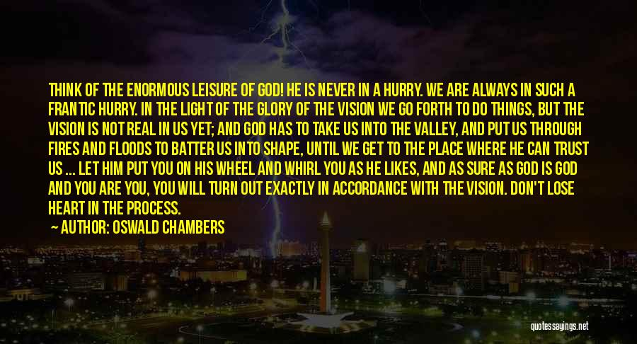 Faith In The Valley Quotes By Oswald Chambers