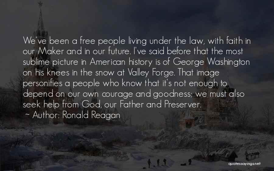 Faith In The Valley Quotes By Ronald Reagan