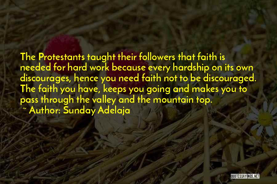 Faith In The Valley Quotes By Sunday Adelaja