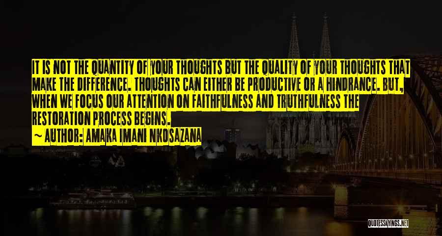 Faith Love And Happiness Quotes By Amaka Imani Nkosazana