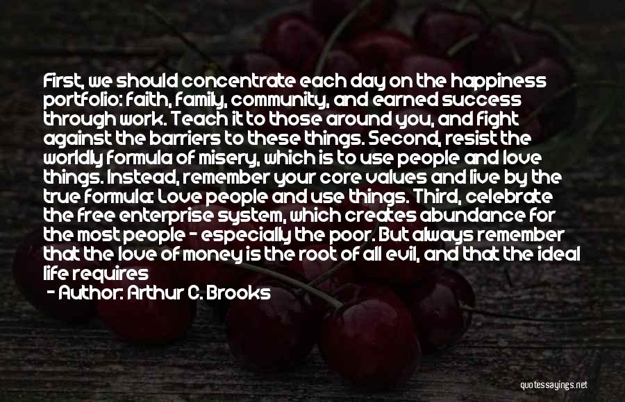 Faith Love And Happiness Quotes By Arthur C. Brooks