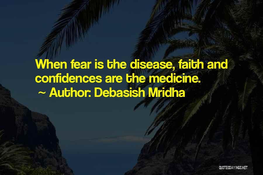 Faith Love And Happiness Quotes By Debasish Mridha