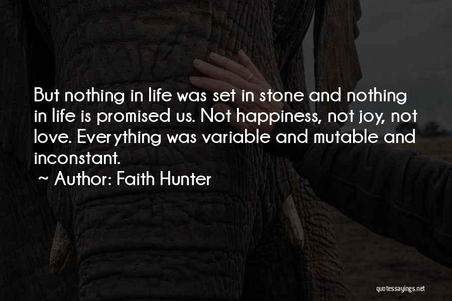 Faith Love And Happiness Quotes By Faith Hunter