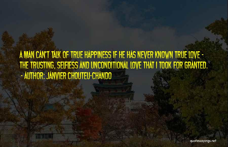 Faith Love And Happiness Quotes By Janvier Chouteu-Chando