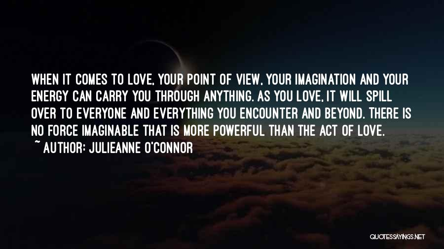 Faith Love And Happiness Quotes By Julieanne O'Connor