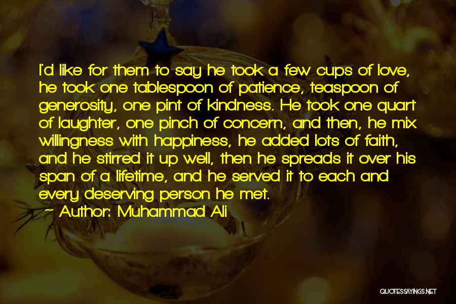 Faith Love And Happiness Quotes By Muhammad Ali