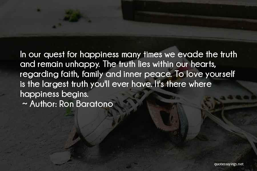 Faith Love And Happiness Quotes By Ron Baratono