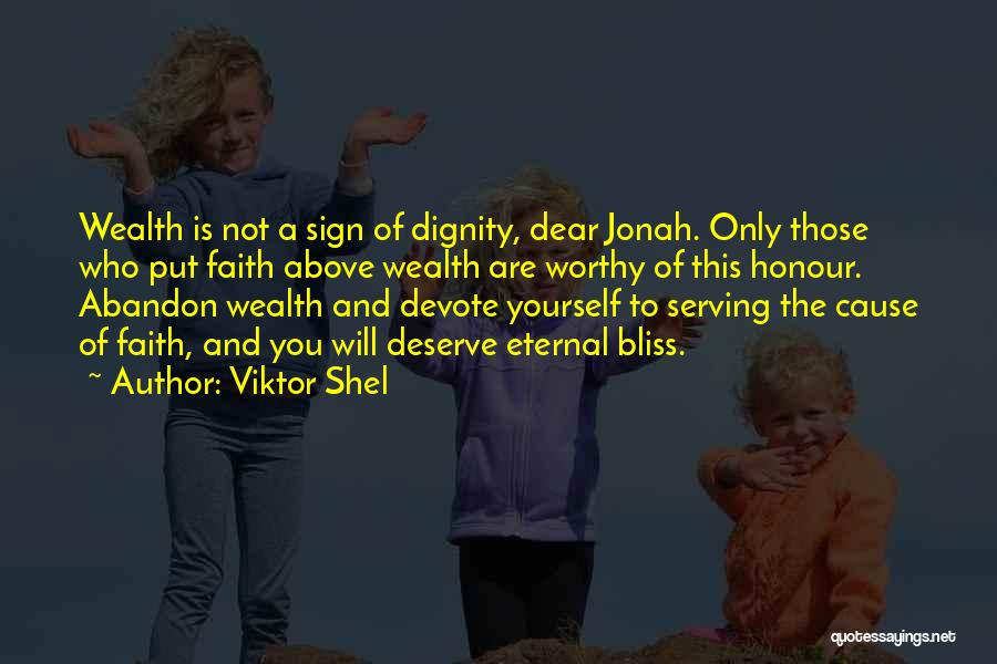 Faith Love And Happiness Quotes By Viktor Shel