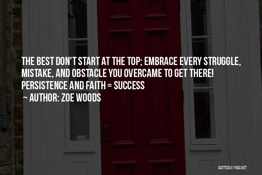 Faith Love And Happiness Quotes By Zoe Woods