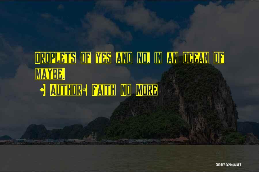 Faith No More Quotes 463178