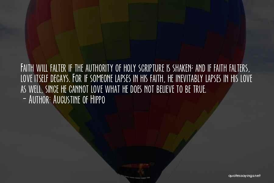 Faith Shaken Quotes By Augustine Of Hippo