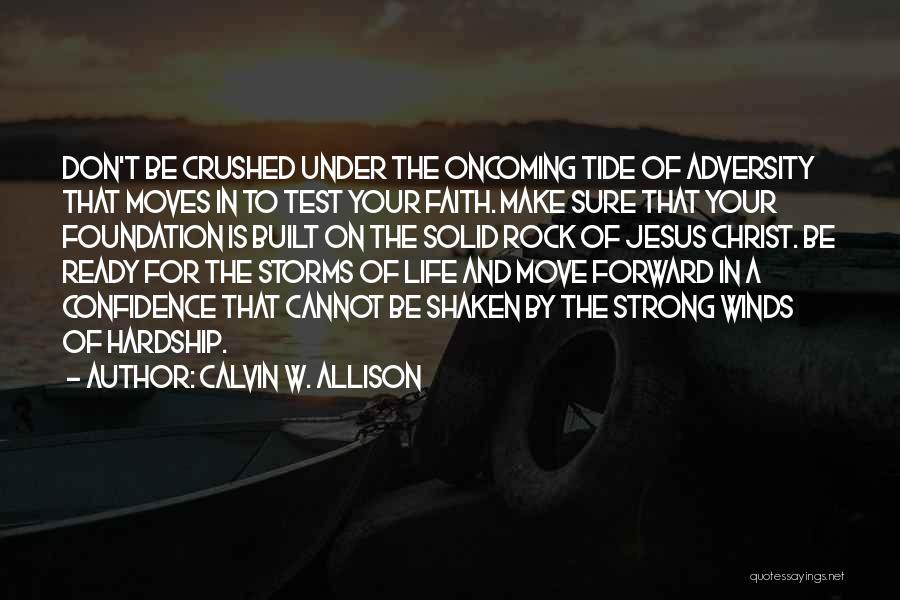 Faith Shaken Quotes By Calvin W. Allison