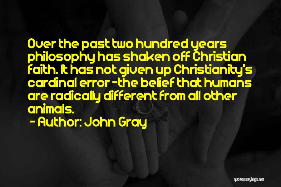Faith Shaken Quotes By John Gray