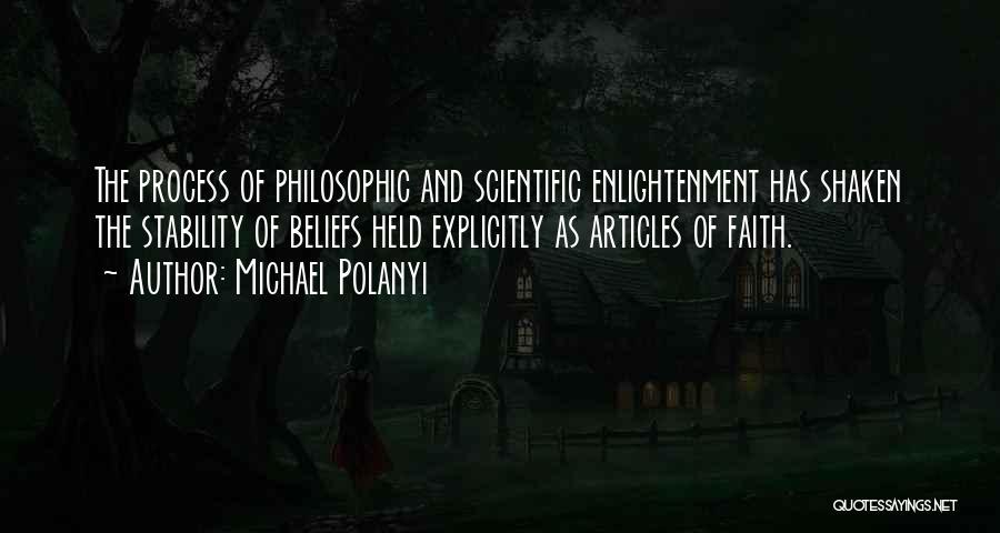 Faith Shaken Quotes By Michael Polanyi