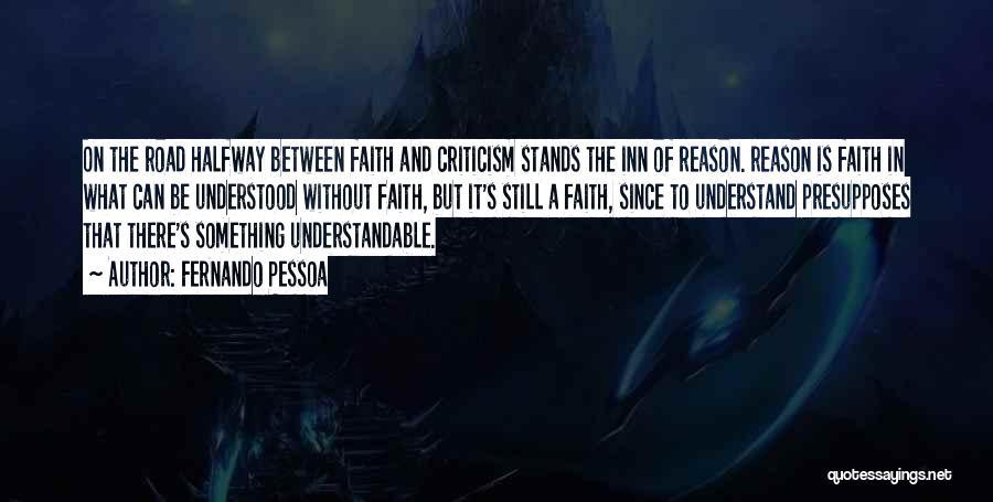 Faith Versus Reason Quotes By Fernando Pessoa