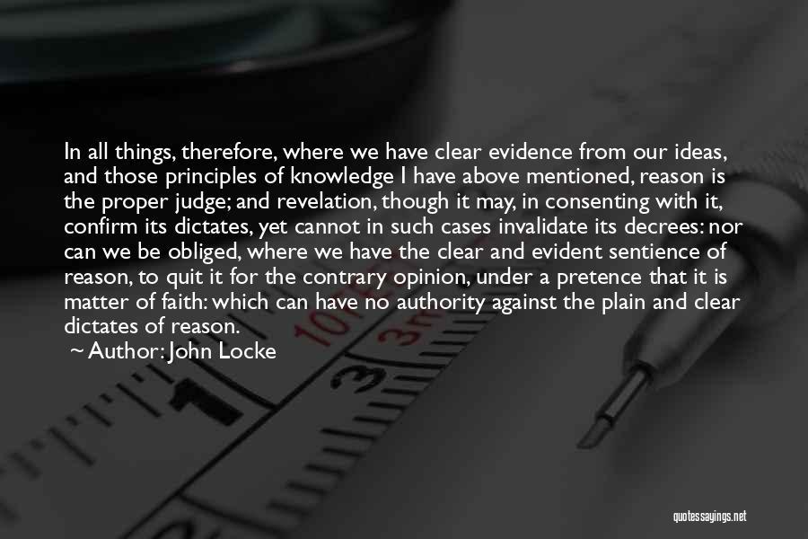 Faith Versus Reason Quotes By John Locke