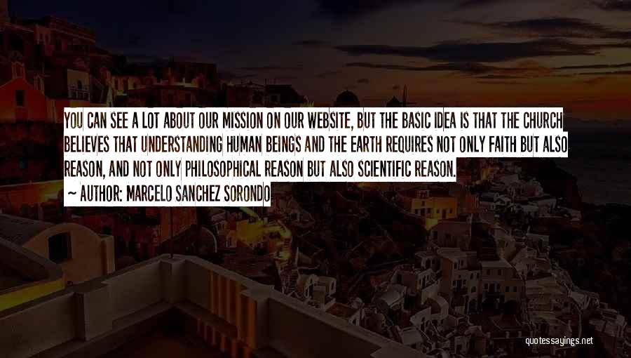Faith Versus Reason Quotes By Marcelo Sanchez Sorondo