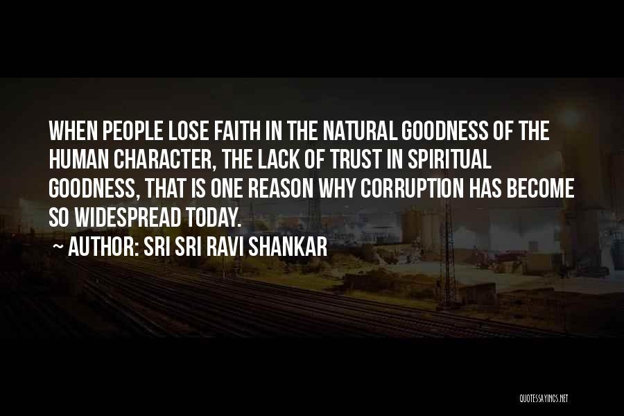 Faith Versus Reason Quotes By Sri Sri Ravi Shankar