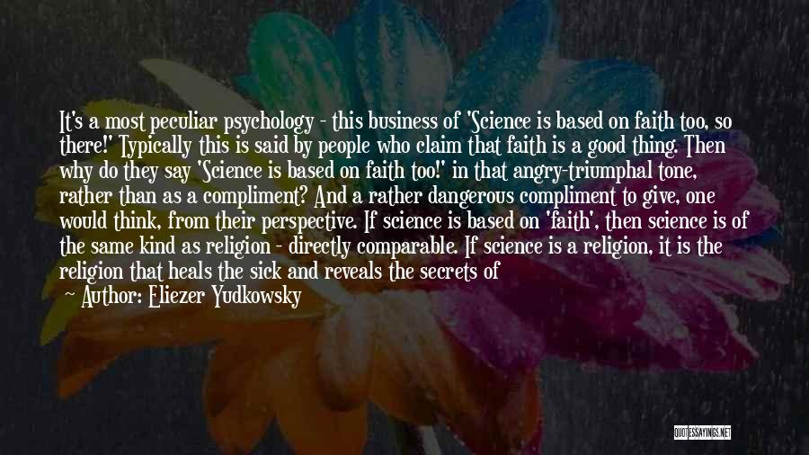 Faith When Sick Quotes By Eliezer Yudkowsky