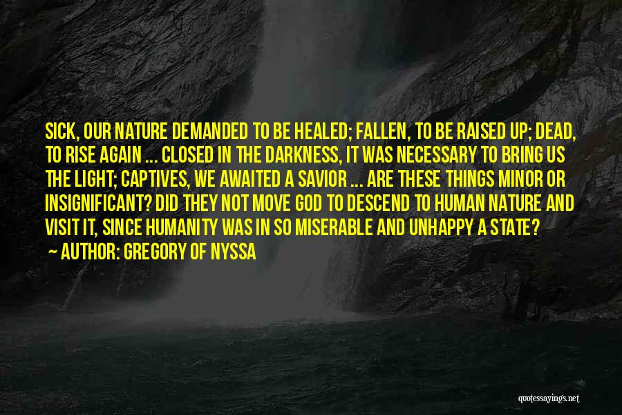Faith When Sick Quotes By Gregory Of Nyssa